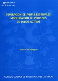 Depuración de aguas residuales. Modelización de procesos de lodos activos