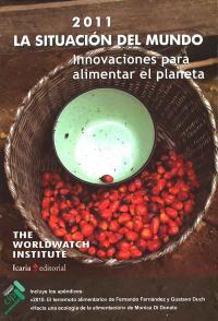 Portada del libro La situación del mudo 2011: innovaciones para alimentar el planeta