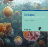 Océano. El secreto del planeta Tierra